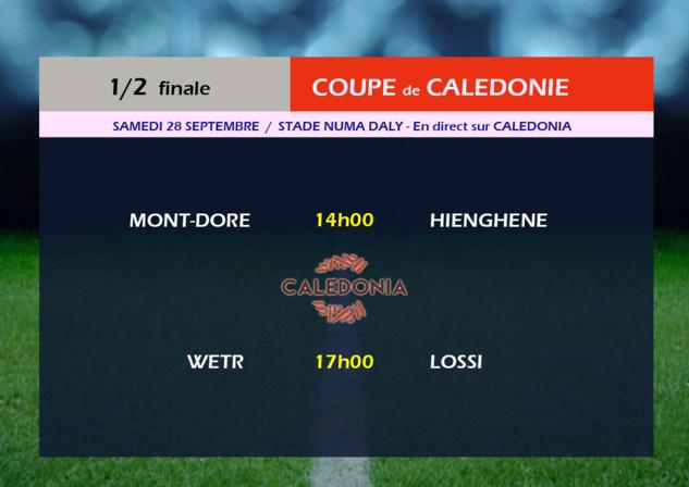 """Objectif  """"FINALE"""" / Coupe de Calédonie - 1/2 finales"""