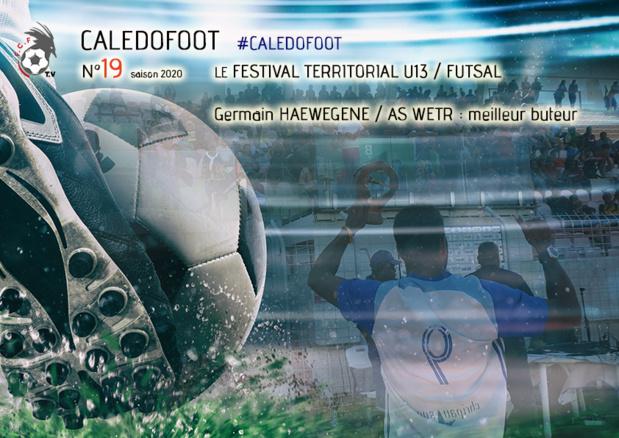 CALEDOFOOT n°19 : Festival Futsal U13 + Germain HAEWEGENE, meilleur buteur / VIDEO