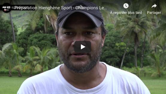 Champions League OFC 2019:  la préparation de Hienghène / VIDEO