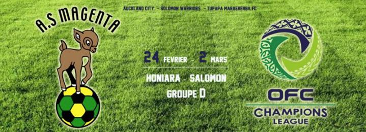 Et maintenant au tour de Magenta / OFC Champions League – Groupe D