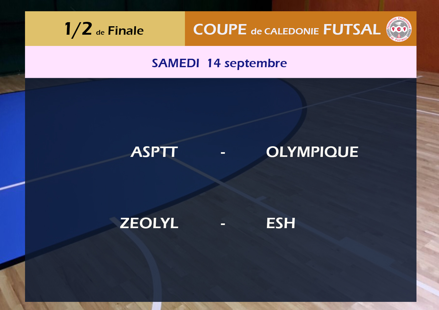 Le dernier carré est connu / Coupe de Calédonie FUTSAL - Tirage 1/2 finales