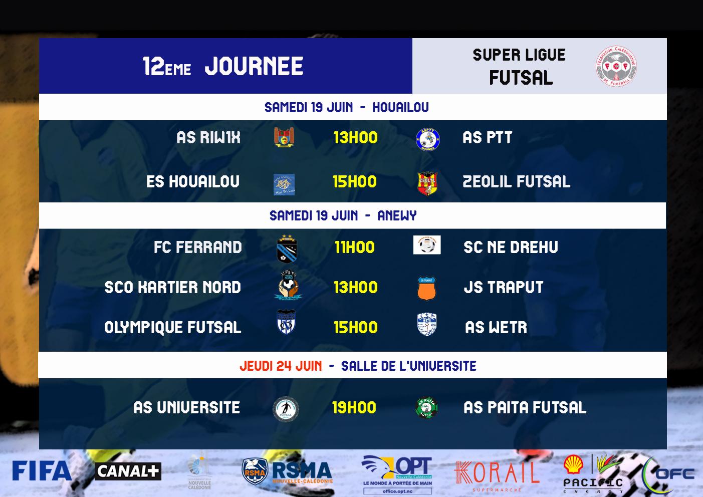 Programme du week-end / SUPER LIGUE (J13) - SUPER LIGUE FUTSAL (J12)