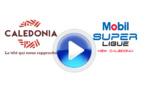 MOBIL SUPER LIGUE - J10 /  VIDEO (matchs)