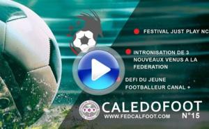 CALEDOFOOT n°15 / VIDEO : Just Play - les nouveaux venus à la FCF - Défi Jeunes C+