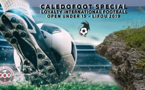 CALEDOFOOT n°20 - Spécial Tournoi International U15 à LIFOU / VIDEO