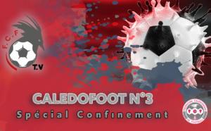 CALEDOFOOT n°3 : Numéro Spécial CONFINEMENT / VIDEO