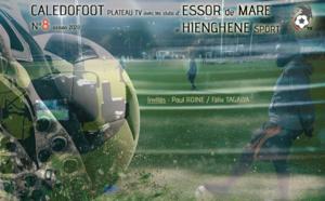 CALEDOFOOT n°8 : Plateau TV - Essor de Maré et Hienghène Sport / VIDEO