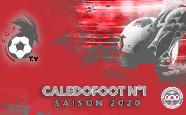 CALEDOFOOT saison 2020 - N°1 / VIDEO