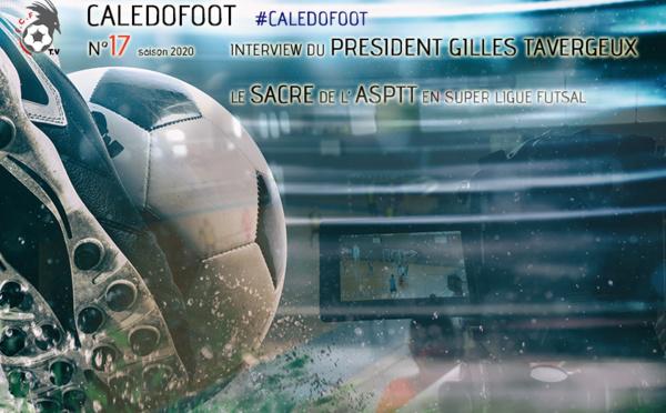 CALEDOFOOT n°17 : Interview du Président de la FCF - Le sacre de l'ASPTT / VIDEO