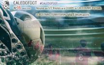 CALEDOFOOT n°18 : résumé des 1/2 finales de la Coupe de Calédonie FUTSAL / Festival territorial U13 à Boulouparis