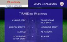 TIRAGE des 1/4 de finale - Coupe de Calédonie